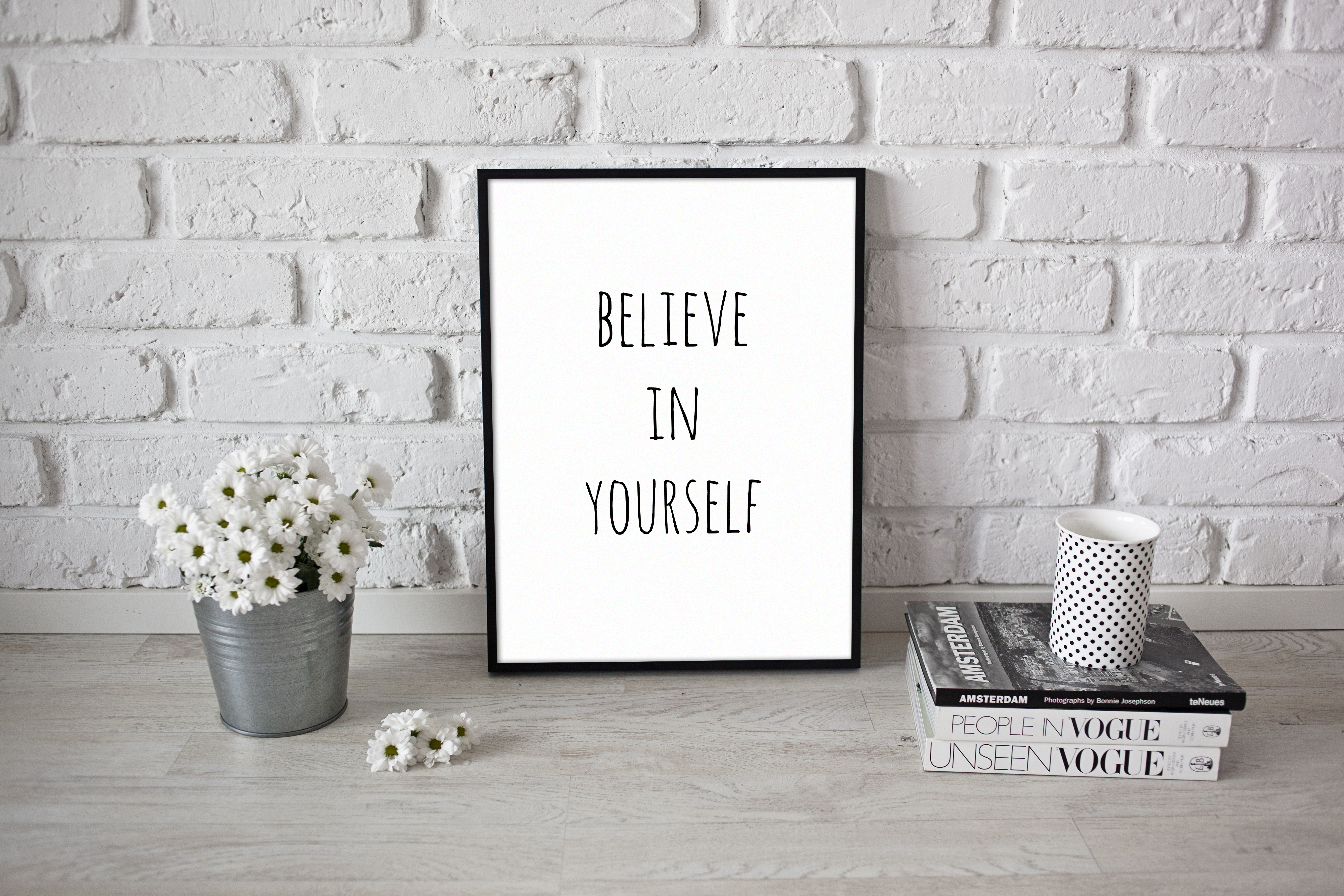 Motivation Saying Believe In Yourself Quotes Art Poster A4 A3 ...